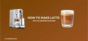 How to make Latte with Espresso machine